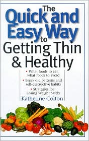 Quick and Easy Way to Getting Thin and Healthy