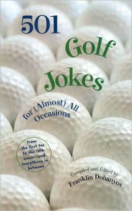 501 Golf Jokes: For (Almost) all Occasions