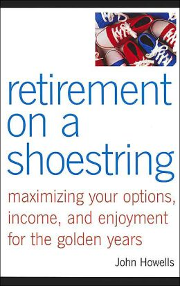 Retirement on a Shoestring