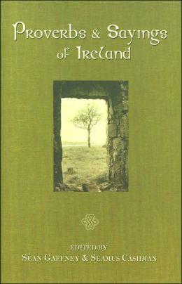 Proverbs & Sayings of Ireland
