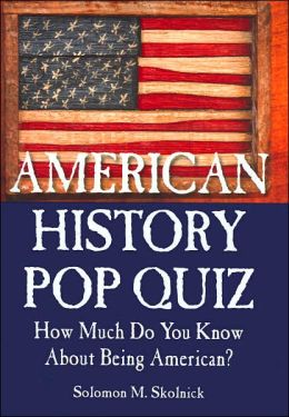 American History Pop Quiz: How Much Do You Know About Being American