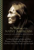 Book Cover Image. Title: The Wisdom of Native Americans, Author: Kent Nerburn