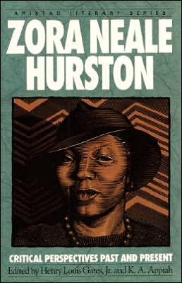 Zora Neale Hurston: Critical Perspectives Past and Present