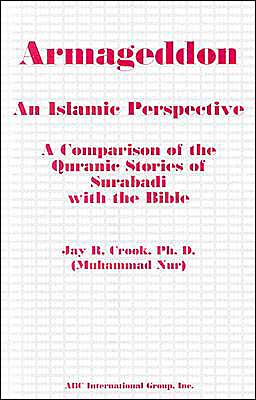 Bible: An Islamic Perspective: Armageddon