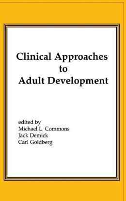 Clinical Approaches to Adult Development or Close Relationships and Socioeconomic Development