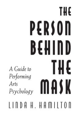 The Person Behind the Mask: Guide to Performing Arts Psychology