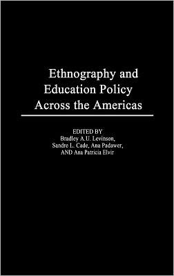 Ethnography and Educational Policy Across the Americas