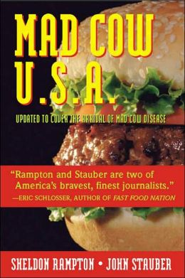 Mad Cow U. S. A.: Could the Nightmare Happen Here?