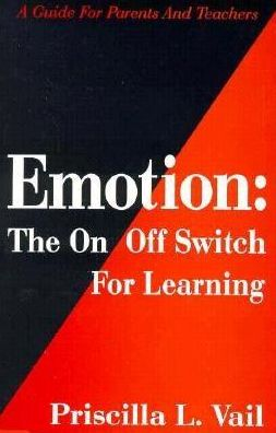 Emotion: The on/off Switch for Learning