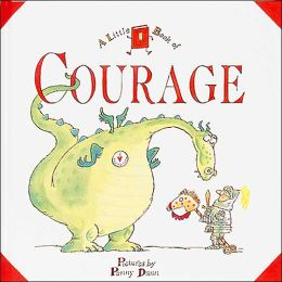 A Little Book of Courage