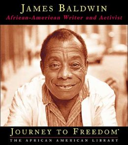 James Baldwin: African-American Writer and Activist