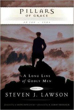 Pillars of Grace: A.D. 100 - 1564 (A Long Line of Godly Men #2)