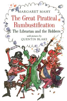 The Great Piratical Rumbustification and The Librarian and the Robbers