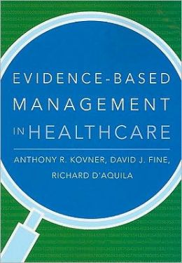 Evidence-Based Management in Healthcare
