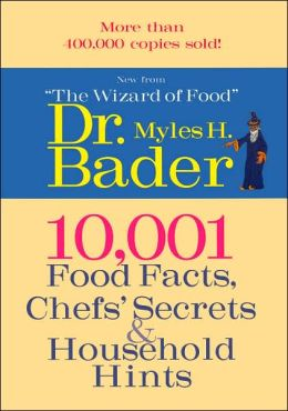 10,001 Food Facts, Chef's Secrets & Household Hints