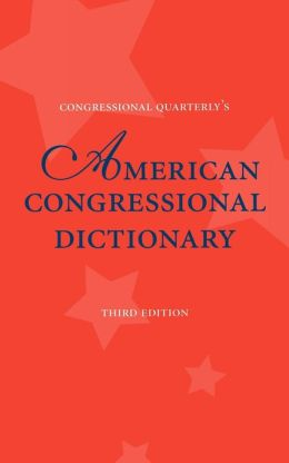 American Congressional Dictionary, 3d Edition