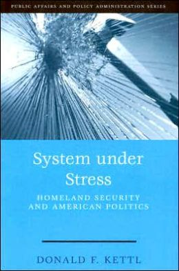 System under Stress: Homeland Security and American Politics