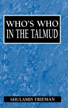 Who's Who In The Talmud