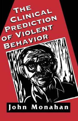 Clinical Prediction Of Violent Behavior