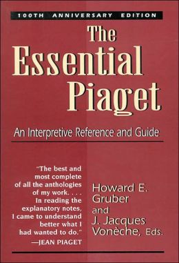 The Essential Piaget: An Interpretive Reference and Guide