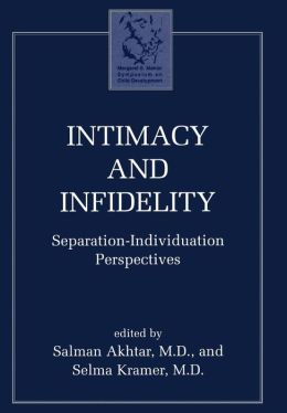 Intimacy & Infidelity