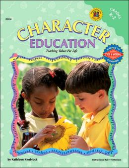 Character Education: Grades K-2