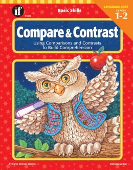 Compare and Contrast: Using Comparisons and Contrasts to Build Comprehension