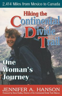 Hiking the Continental Divide Trail: One Woman's Journey