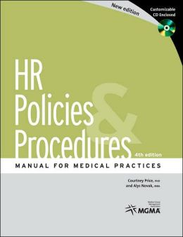HR Policies & Procedures Manual for Medical Practices, 4th edition