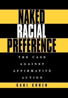Naked Racial Preference
