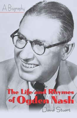 Life and Rhymes of Ogden Nash