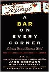 A Bar on Every Corner: Sobering up in a Tempting World