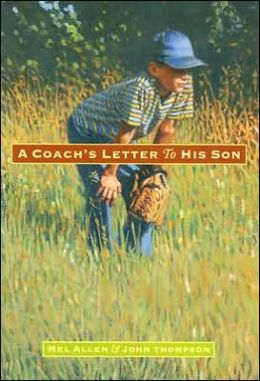 A Coach's Letter to His Son