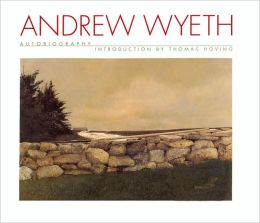 Andrew Wyeth: Autobiography