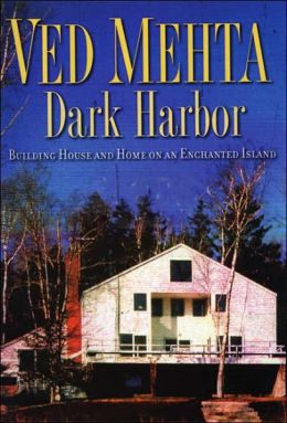Dark Harbor: Building House and Home on an Enchanted Island