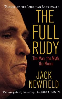 Full Rudy: The Man, the Myth, the Mania