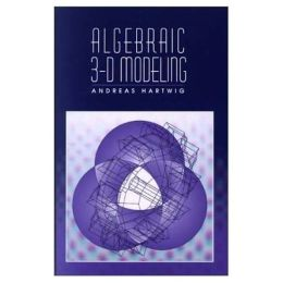 Algebraic 3-D Modeling