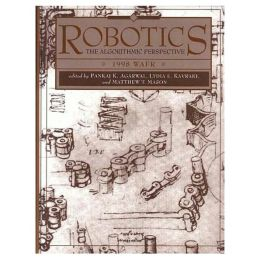 Robotics: The Algorithmic Perspective: WAFR 1998