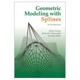 Geometric Modeling with Splines: An Introduction