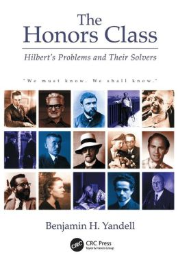 The Honors Class: Hilbert's Problems and Their Solvers