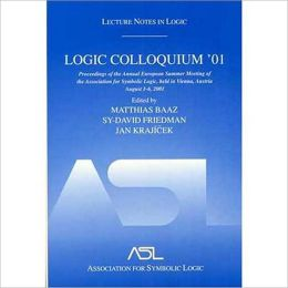 Logic Colloquium '01: Lecture Notes In Logic, 20