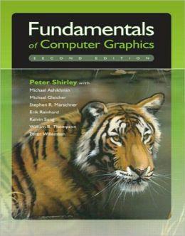Fundamentals of Computer Graphics, Third Edition