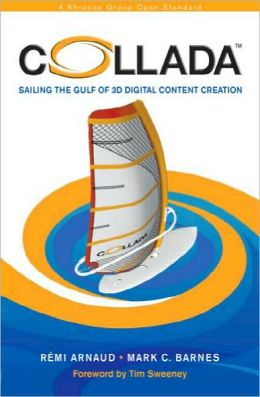 COLLADA: Sailing the Gulf of 3D Digital Content Creation