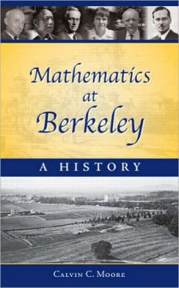 Mathematics at Berkeley: A History
