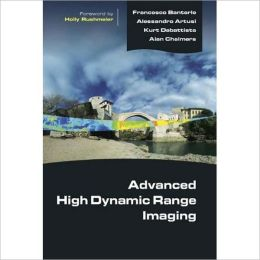 Advanced High Dynamic Range Imaging: Theory and Practice