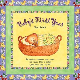2004 Baby's First Year by Dena Wall Calendar