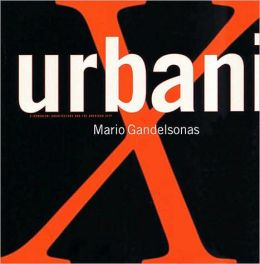 X-Urbanism: Architecture and the American City