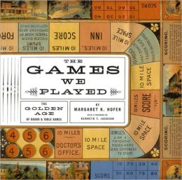 The Games we Played: The Golden Age of Board and Table Games