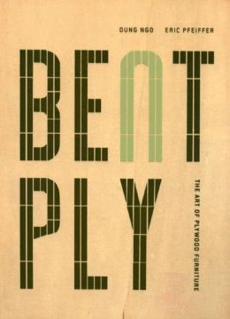 Bent Ply: The Art of Plywood Furniture
