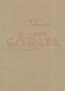 Typographically Speaking: The Art of Matthew Carter